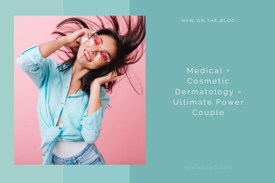 Medical + Cosmetic Dermatology | RefinedMD, Los Gatos + San Jose