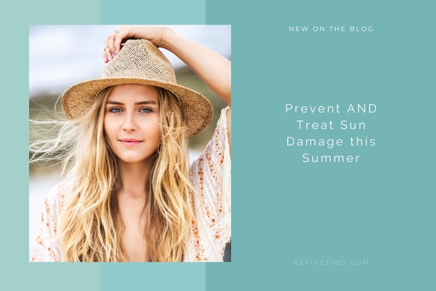 Prevent AND Treat Sun Damage this Summer