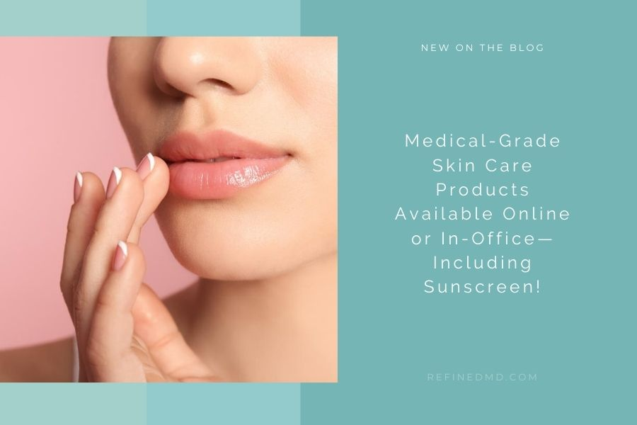 Medical-Grade Skin Care Products Available Online | RefinedMD