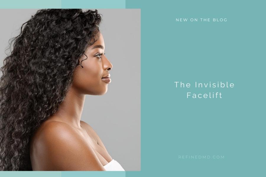 The Invisible Facelift   RefinedMD, Los Gatos + San Jose